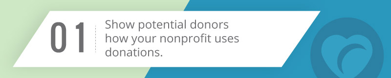 Show your donors how your nonprofit uses donations for your best donor acquisition.