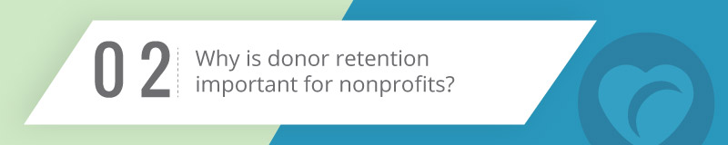 Why is donor retention important for nonprofits?
