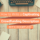 How to write a captivating crowdfunding description