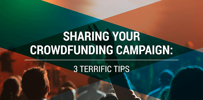 Sharing your crowdfunding campaign