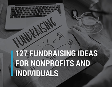 Take a look at our list of 127 fundraising ideas.