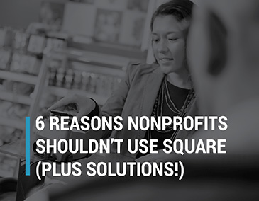 Check out why your nonprofit shouldn't use Square.