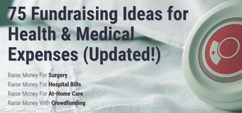 75  effective fundraising ideas for health and medical expenses
