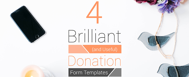 4 brilliant and useful donation form templates