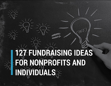 Check out this list of 127 fundraising ideas.