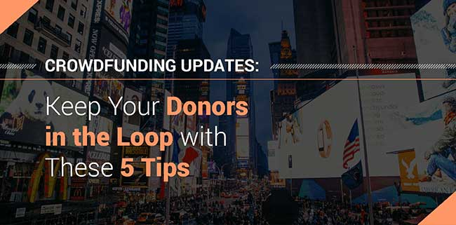 5 Tips for Crowdfunding Updates