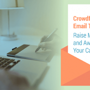 Crowdfunding email templates for raising more money and awareness for your cause