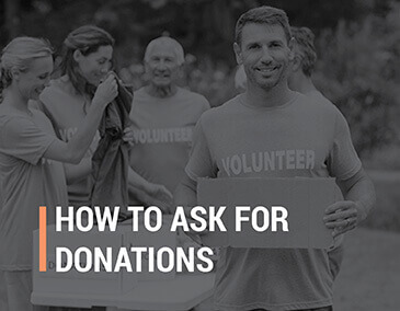 Learn how to ask for donations.