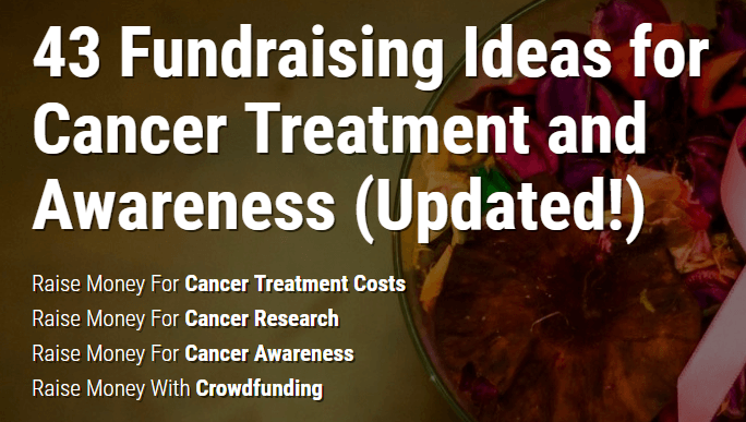 af029cf14 43 Fundraising Ideas for Cancer Treatment