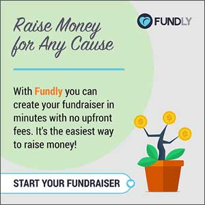 Raise Money for Any Cause - Start Your Fundly Fundraiser