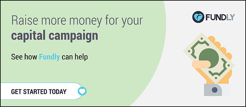 See how Fundly can help you raise more money for your capital campaign!