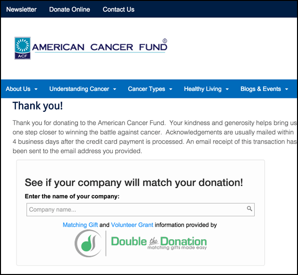 See how this site reminds donors of matching gifts on their donation confirmation screen.