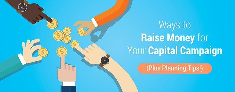 Raise Money for Your Capital Campaign