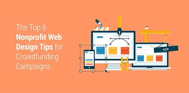 Optimize your website for crowdfunding success with these 6 nonprofit web design tips.