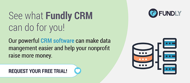 Request a free trial of Fundly CRM today!