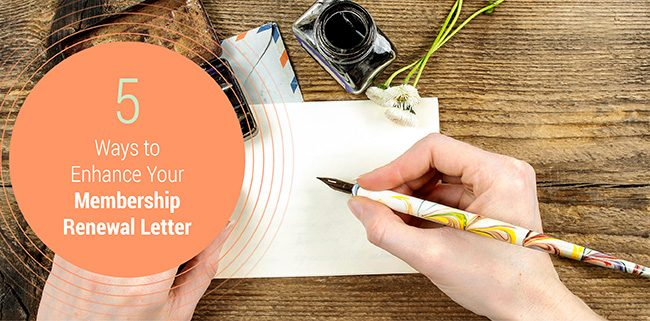 5 Ways to Enhance Your Membership Renewal Letter