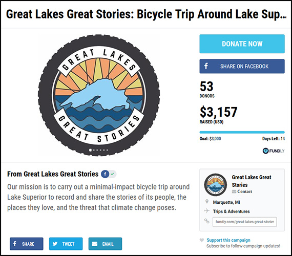 The Great Lakes Great Stories campaign is a personal fundraiser created by two people with a dream.