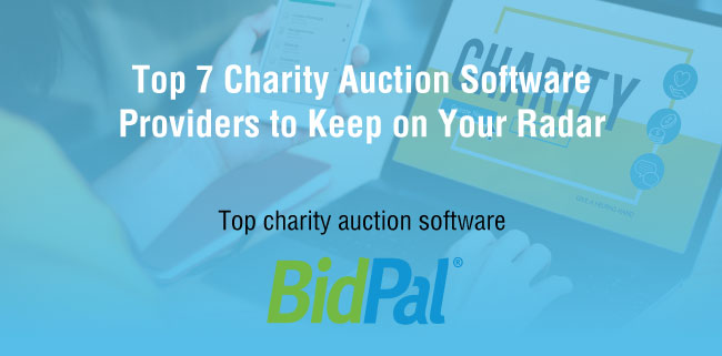 Check out these charity auction software providers you need to keep on your radar.