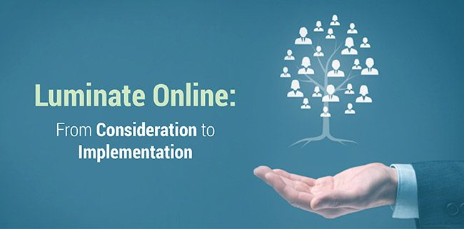 Follow our steps to finding out if Luminate Online is right for you and discover the top strategies for implementation.