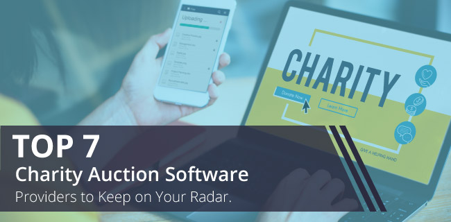 Check out our top 7 charity auction software providers you need to keep on your radar.