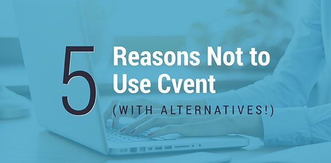 Cvent isn't the only event management solution available; see why these Cvent competitors win out!