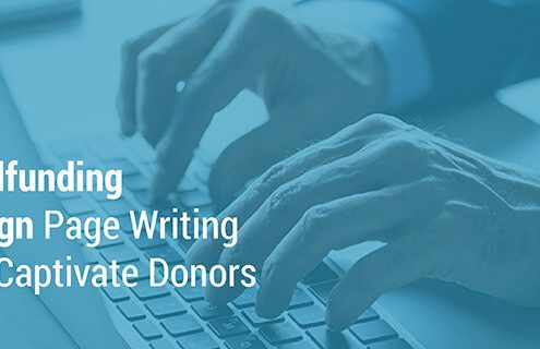 Here are 3 crowdfunding campaign page writing tips to captivate donors.